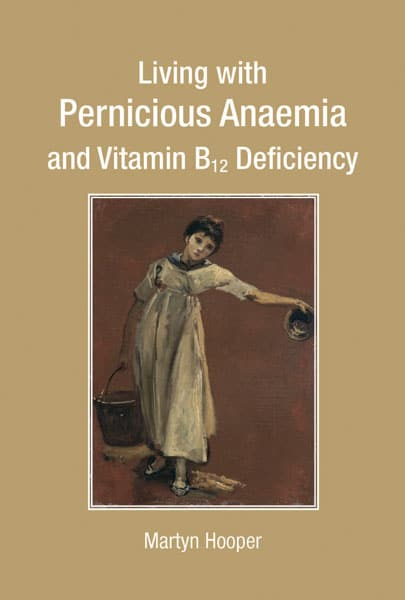 Living with Pernicious Anaemia and Vitamin B12 Deficiency